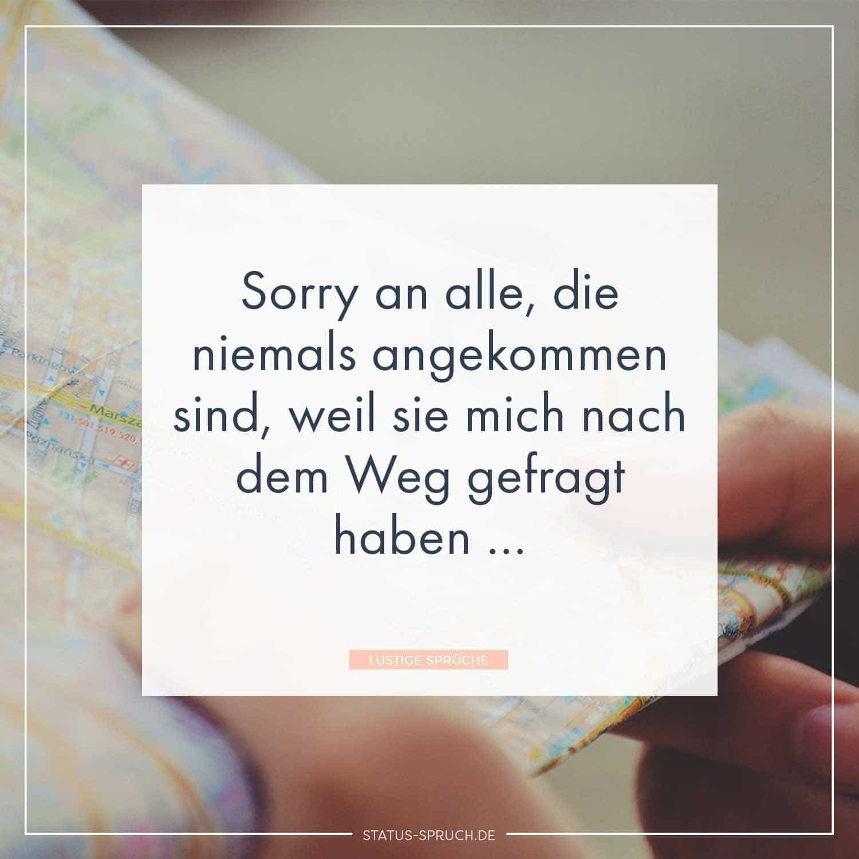 Amusing Coole Status Sprüche Collection Of Sorry An Alle, Die Niemals Angekommen Sind,