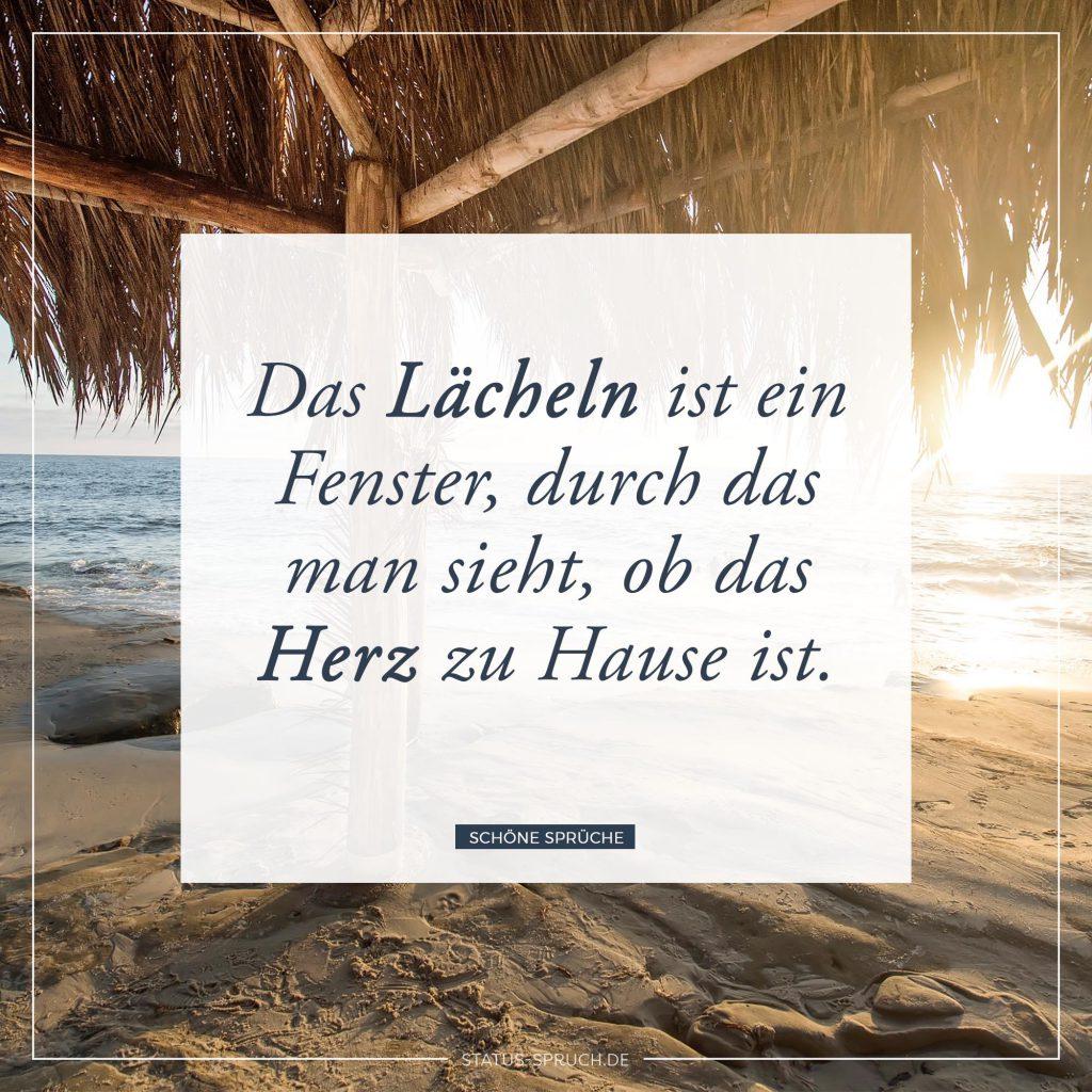 Bon Das Lächeln Ist Ein Fenster, Durch Das Man Sieht, Ob Das Herz Zu Hause Ist.  | Whatsapp Status Sprüche