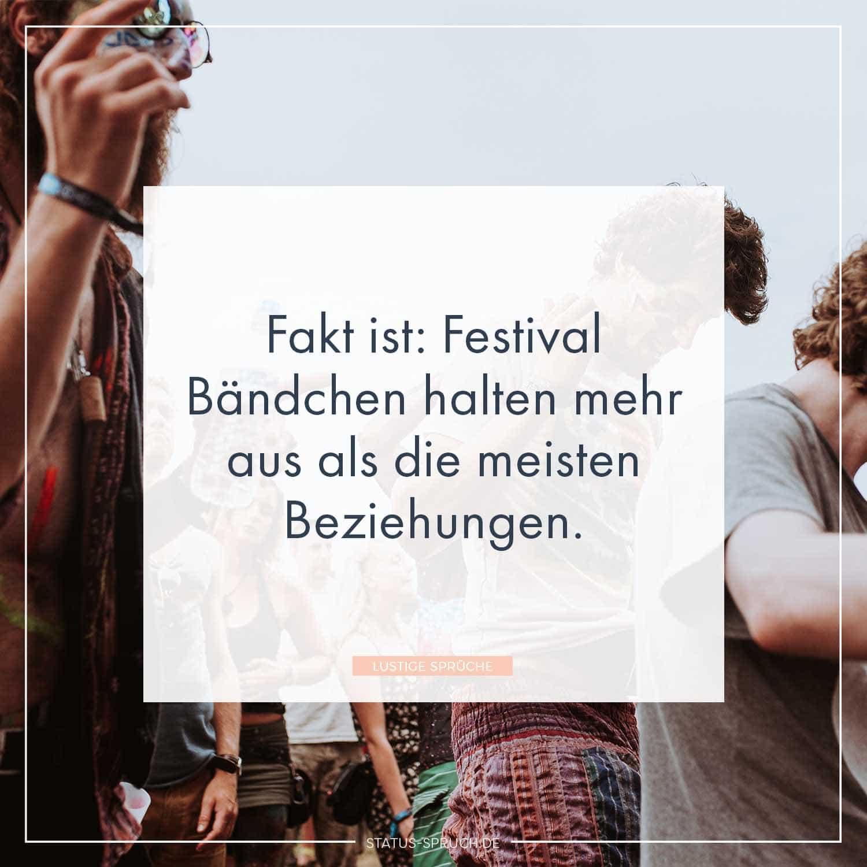 Lustige Spruche Beziehung.Fakt Ist Festival Bandchen Halten Mehr Aus Als Die Meisten