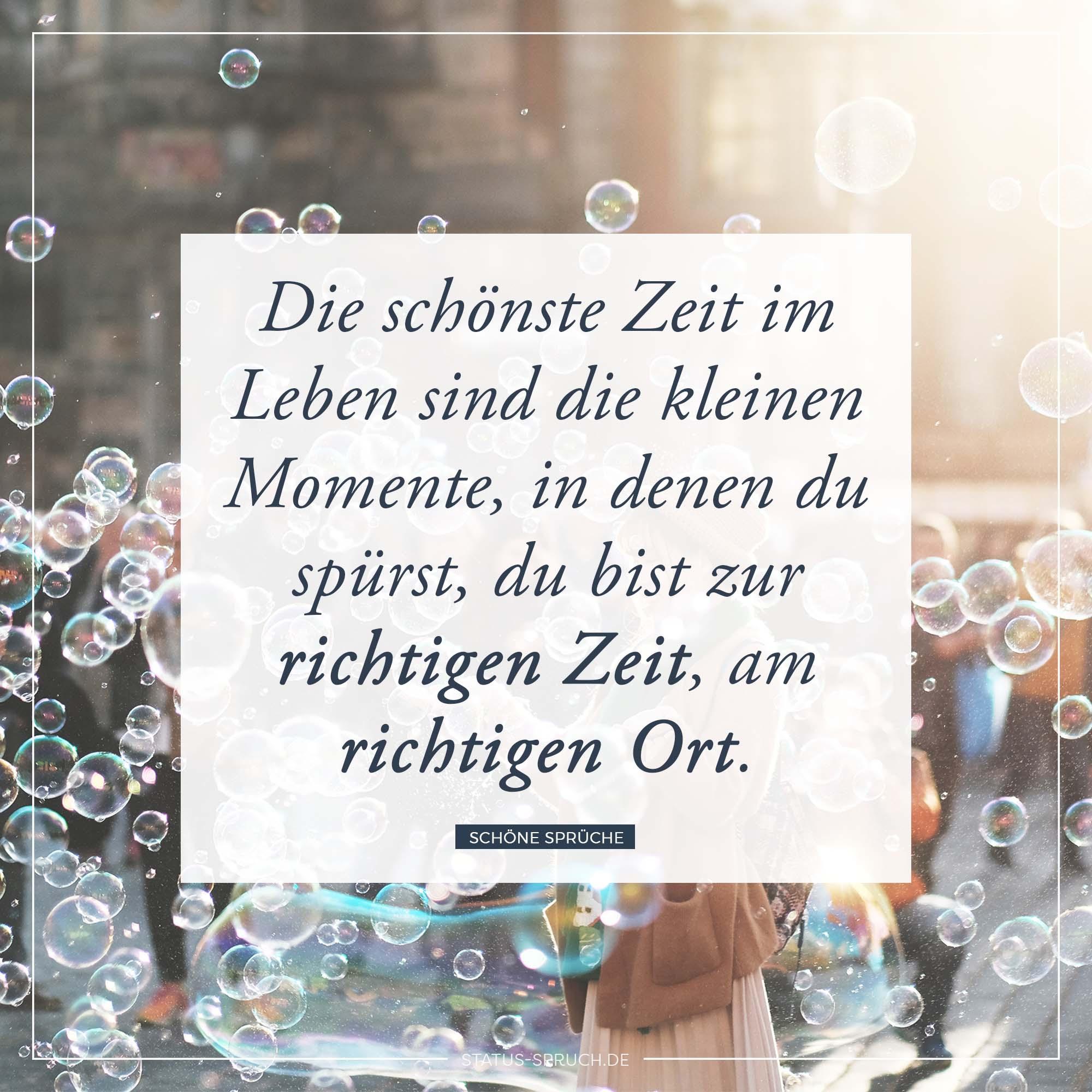 die kleinen momente im leben sprüche Die schönste Zeit im Leben sind die kleinen Momente, in denen du  die kleinen momente im leben sprüche