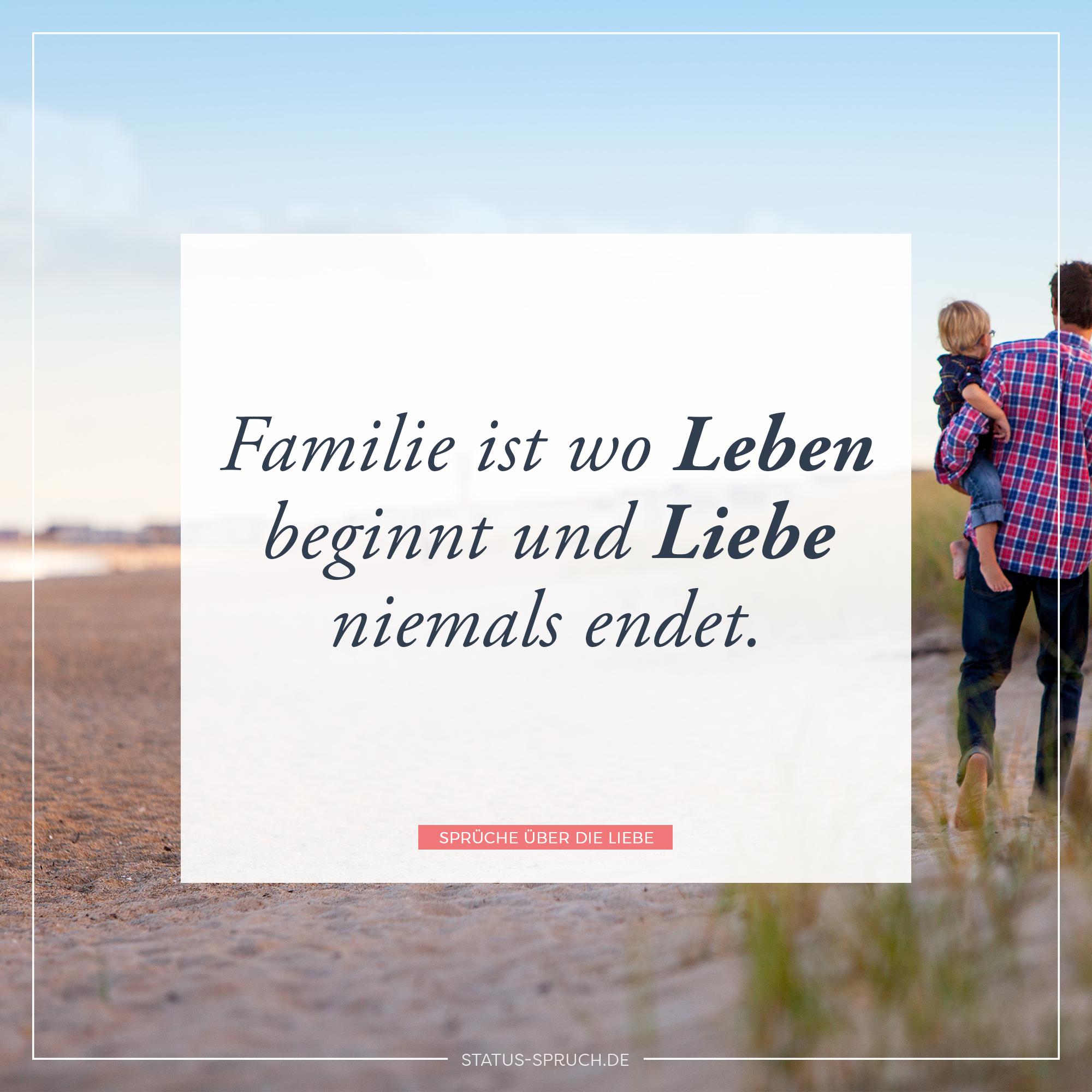 Familie ist wo leben beginnt und liebe niemals endet for Minimalistisch leben mit familie