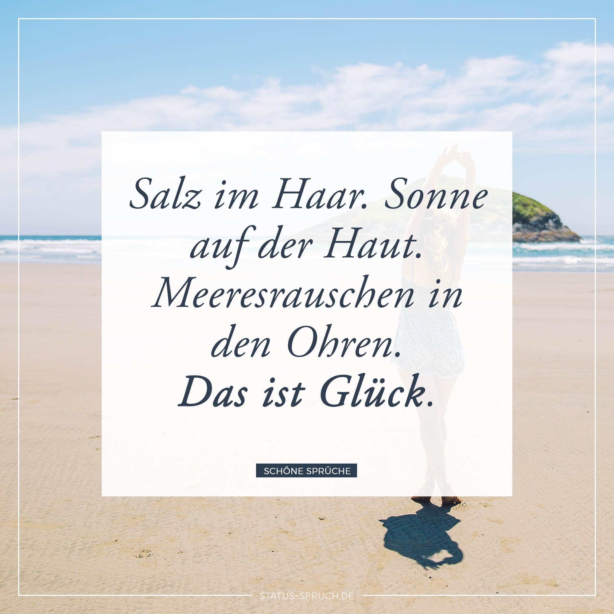 Inspiring Sprüche Mit Glück Best Choice Of Salz Im Haar. Sonne Auf Der Haut.