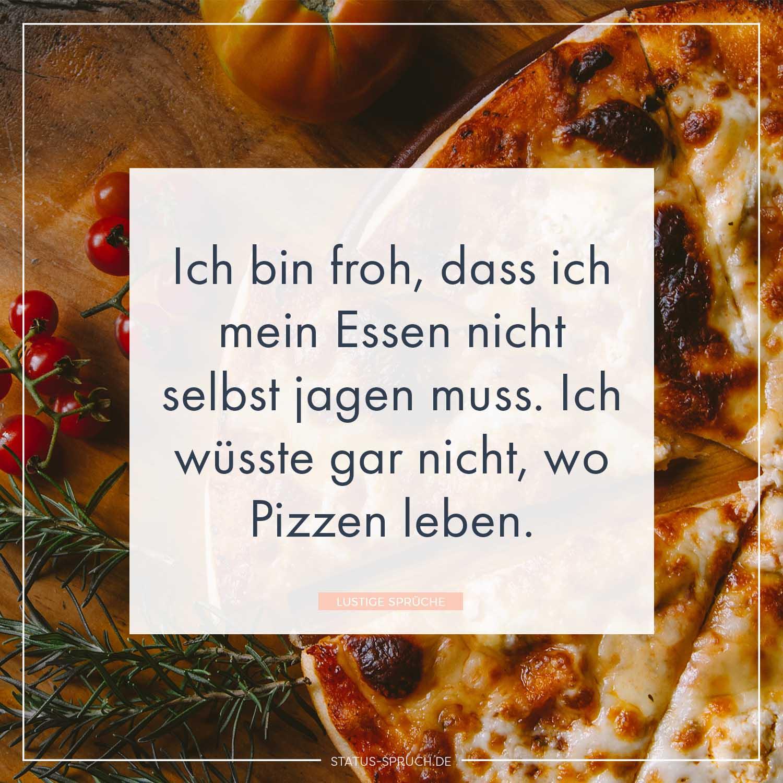 Cool Lustige Sprüche über Das Leben Galerie Von Ich Bin Froh, Dass Ich Mein Essen