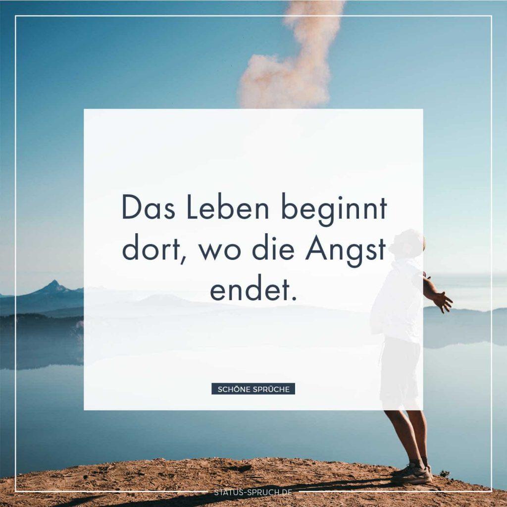 Das Leben beginnt dort, wo die Angst endet. | Whatsapp