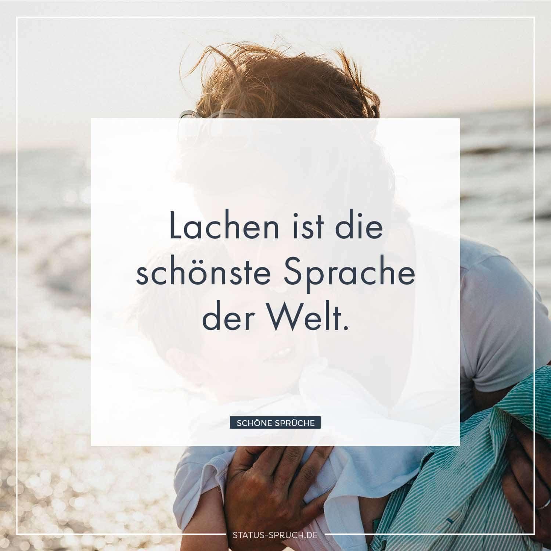 Lachen ist die schönste Sprache der Welt. | Whatsapp