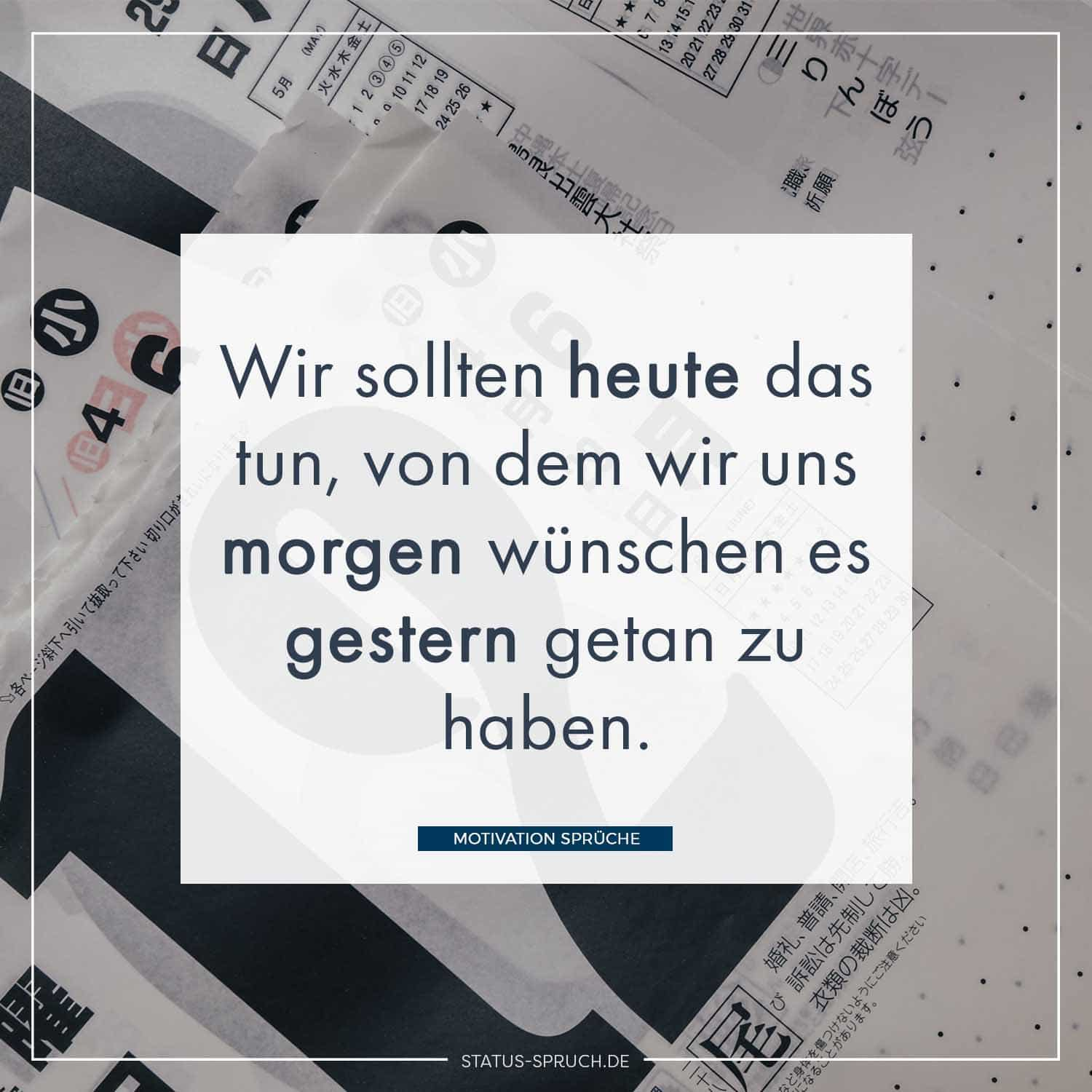 Spruch des Tages Motivation